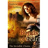 The Invisible Chains - Part 2: Bonds of Fear (Dark Tales of Randamor the Recluse) ~ Andrew Ashling