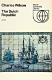 img - for The Dutch Republic and the Civilisation of the Seventeenth Century book / textbook / text book