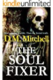 THE SOUL FIXER (A psychological thriller)