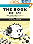 The Book of PF: A No-Nonsense Guide t...