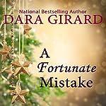 A Fortunate Mistake | Dara Girard