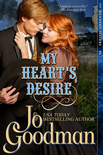 Jo Goodman - My Heart's Desire (The Dennehy Sisters Series, Book 2)
