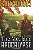 The McClane Apocalypse: Book Three