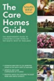 Crimson Publishing The Care Homes Guide South-West England: The independent guide to choosing a care home in the South-West of England: The Definitive Guide to Choosing ... the South-West of England (Care Home Guides)