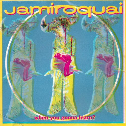 Jamiroquai - When You Gonna Learn - Zortam Music