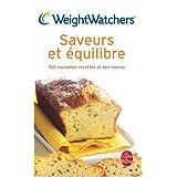 Saveurs et �quilibre : 150 Nouvelles recettes et des menuspar Weight Watchers
