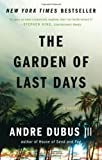 img - for The Garden of Last Days: A Novel By Andre Dubus III book / textbook / text book