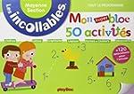 Incollables - Mon super bloc 50 activ...