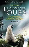 """Afficher """"La Quête des ours n° Cycle 1 / Tome 4 Les Dernières contrées sauvages"""""""