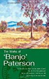 The Works of 'Banjo' Paterson (Wordsworth Poetry) (Wordsworth Poetry Library) (185326430X) by Andrew Barton Paterson