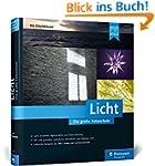 Licht. Die gro�e Fotoschule: Licht un...