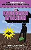 The Endermen Invasion: A Minecraft Gamers Adventure, Book Three (An Unofficial Gamers Adventure 3)