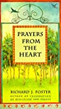 Prayers from the Heart (0060628472) by Foster, Richard J.