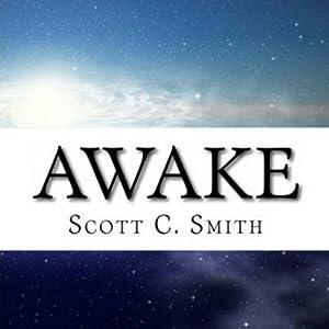 Awake | [Scott C. Smith]