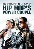 Hip Hop's Power Couple: Jay-Z & Beyonce [DVD] [2011]