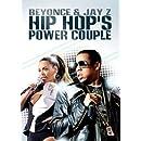 Hip Hop's Power Couple: Jay Z & Beyonce