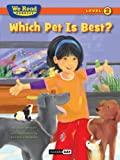 Which Pet Is Best? (We Read Phonics - Level 2 (Quality))