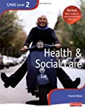 img - for NVQ/SVQ Level 2 Health and Social Care Candidate Book book / textbook / text book