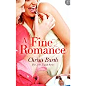 A Fine Romance: Aisle Bound, Book 2 | Christi Barth