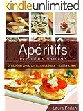 Ap�ritifs pour buffets dinatoires (La cuisine avec mon Thermomix t. 1)