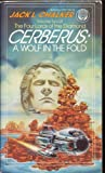 Cerberus: A Wolf in the Fold (Four Lords of the Diamond, Vol. 2) (0345329481) by Chalker, Jack L.