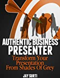 Authentic Business Presenter