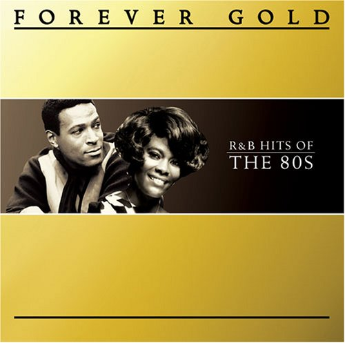 Various Artists - Forever Gold: Number 1, R&B Hits of the 80s - Zortam Music