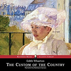 The Custom of the Country | [Edith Wharton]
