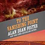 To the Vanishing Point | Alan Dean Foster