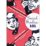 Social Media 101: Tactics and Tips to Develop Your Business Onlineby Chris Brogan