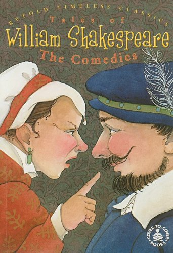 Tales of William Shakespeare: The Comedies (Cover-To-Cover Timeless Classics)
