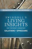 Insights on Galatians, Ephesians (Swindoll's Living Insights New Testament Commentary)