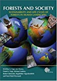 Forests and Society: Sustainability and Life Cycles of Forests in Human Landscapes