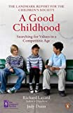 A Good Childhood: Searching for Values in a Competitive Age