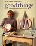 Good Things (Best of Martha Stewart Living) (0517886901) by Martha Stewart Living Magazine