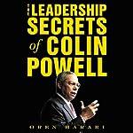 The Leadership Secrets of Colin Powell | Oren Harari