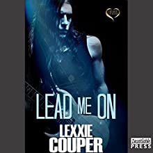 Lead Me On: Heart of Fame, Book 5 (       UNABRIDGED) by Lexxie Couper Narrated by Roxanne Castro