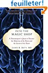 Into the Magic Shop: A Neurosurgeon's...
