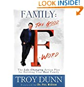 Troy Dunn (Author), Dr. Phil McGraw (Foreword)  9,507% Sales Rank in Books: 164 (was 15,756 yesterday)  (35) Publication Date: April 27, 2014  Buy new:  $25.95  $17.12  37 used & new from $15.72
