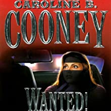 Wanted! (       UNABRIDGED) by Caroline B. Cooney Narrated by Jill Ginsberg