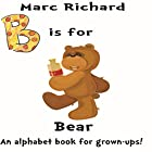B is for Bear Hörbuch von Marc Richard Gesprochen von: David S. Dear