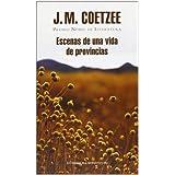 Escenas de una vida de provincias (LITERATURA MONDADORI)