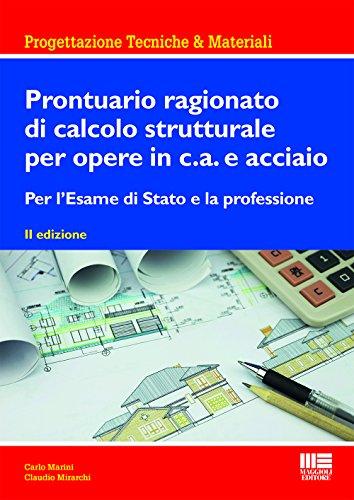 prontuario-ragionato-di-calcolo-strutturale-per-opere-in-ca-e-acciaio-per-lesame-di-di-stato-e-la-pr