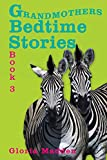 img - for Grandmothers Bedtime Stories: Book 3 book / textbook / text book