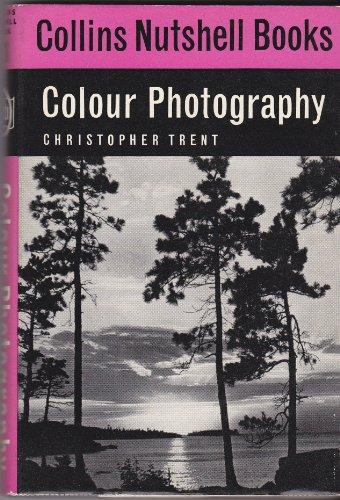 Colour Photography (Collins Nutshell Books No. 11)