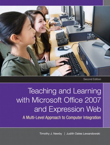 Teaching and Learning with Microsoft Office 2007 and Expression Web: A Multi-Level Approach to Computer Integration