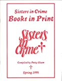 img - for Sisters in Crime Books-In-Print Spring 1998 book / textbook / text book