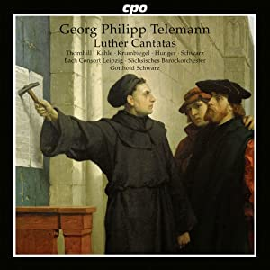 Telemann: Luther Cantatas [Gotthold Schwarz, Siri Karoline Thornhill] [CPO: 777753-2]