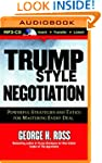 Trump Style Negotiation: Powerful Str...