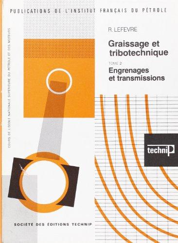 graissage-et-tribotechnique-tome-2-engrenages-et-transmissions